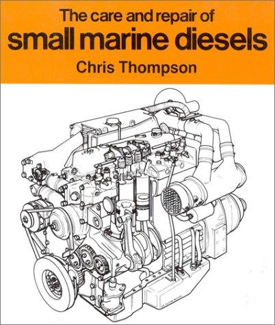 Download The Care & Repair of Small Marine Diesels