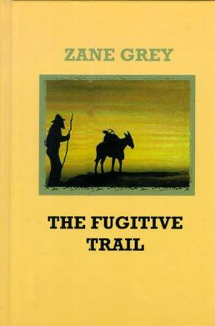 Download The fugitive trail