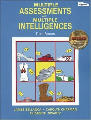 Multiple assessments for multiple intelligences