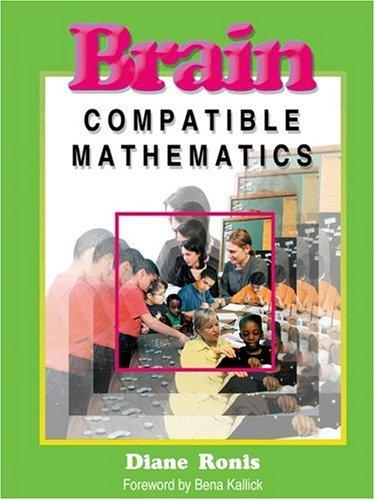 Download Brain-compatible mathematics