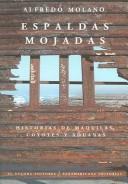 Espaldas mojadas/Wet backs by Alfredo Molano