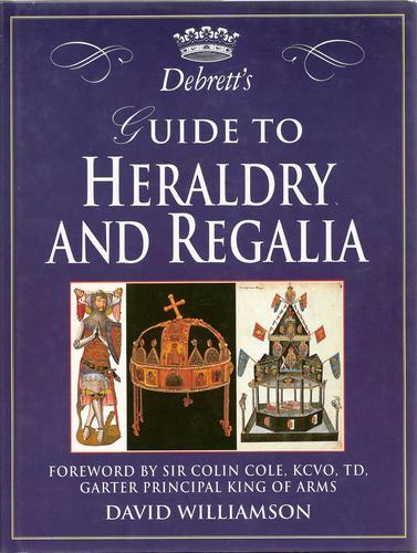 Debrett's Guide to Heraldry and Regalia