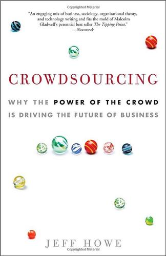 Crowdsourcing by Jeff Howe