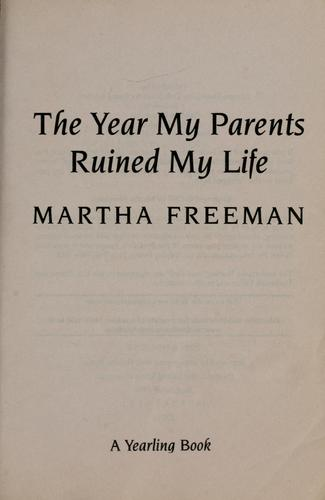 The year my parents ruined my life