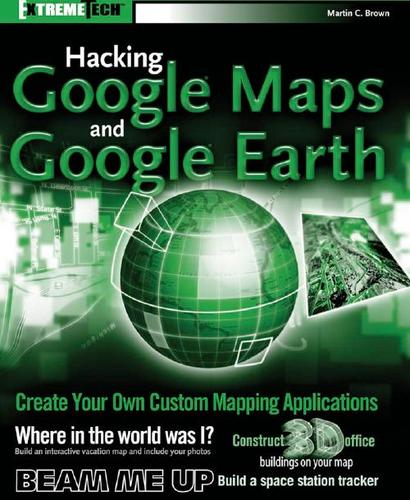 Download Hacking Google Maps and Google Earth