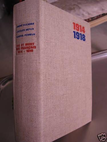 Vie et mort des français, 1914-1918