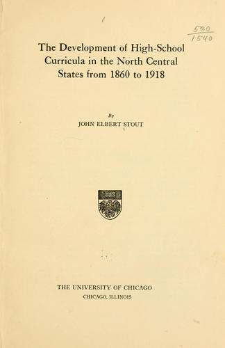 Download The development of high-school curricula in the north central states from 1860 to 1918