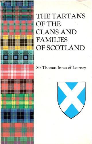 The tartans of the clans and families of Scotland