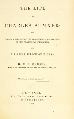 The life of Charles Sumner