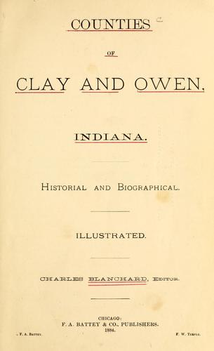 Counties of Clay and Owen, Indiana by Blanchard, Charles