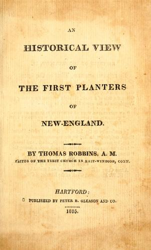 Download An historical view of the first planters of New-England.
