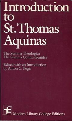 Introduction To Saint Thomas Aquinas by Thomas Aquinas