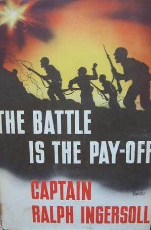 The battle is the pay-off by Ralph Ingersoll