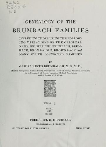 Genealogy of the Brumbach families by