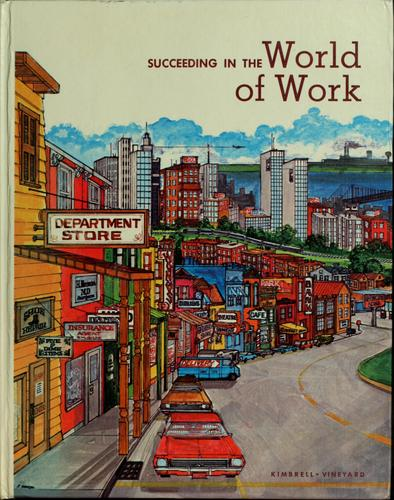 Download Succeeding in the world of work