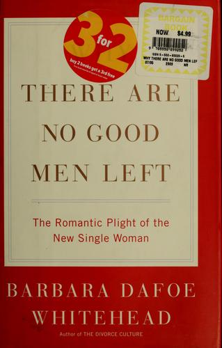 Download Why there are no good men left
