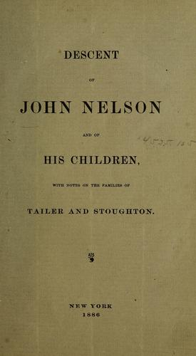 Download Descent of John Nelson and of his children