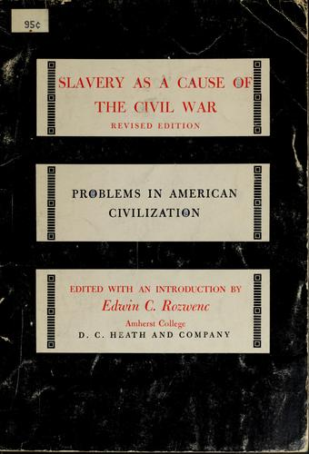 Slavery as a cause of the Civil War.