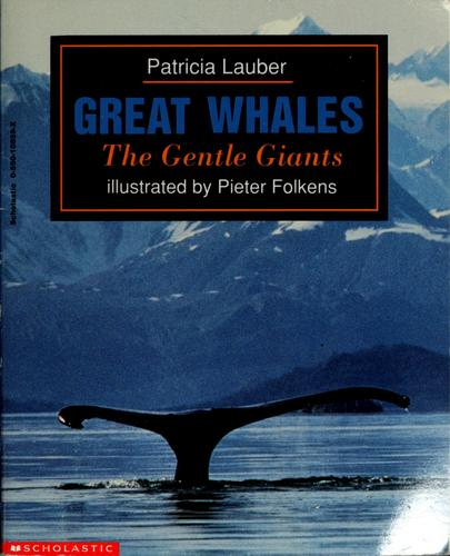 Great whales by Patricia Lauber
