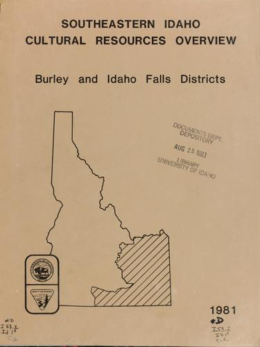 Southeastern Idaho, cultural resources overview, Burley and Idaho Falls Districts
