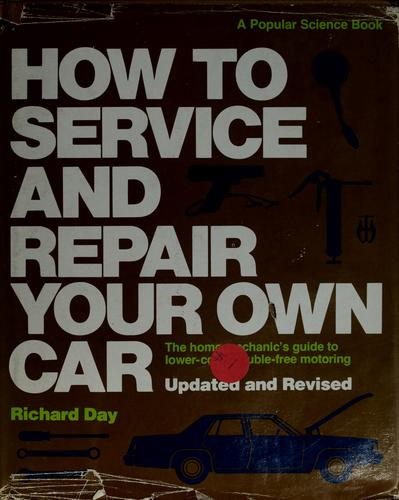 How to Service and Repair Your Own Car