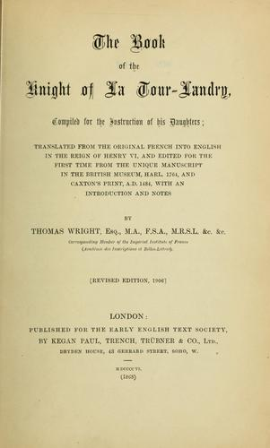 The book of the knight of La Tour-Landry.