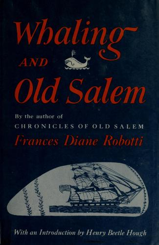 Whaling and old Salem
