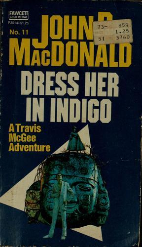 Download Dress her in indigo
