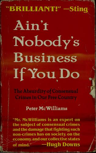Download Ain't nobody's business if you do