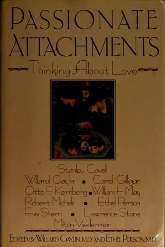 Passionate Attachments