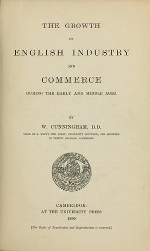Download The growth of English industry and commerce …