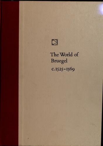 The world of Bruegel, c. 1525-1569