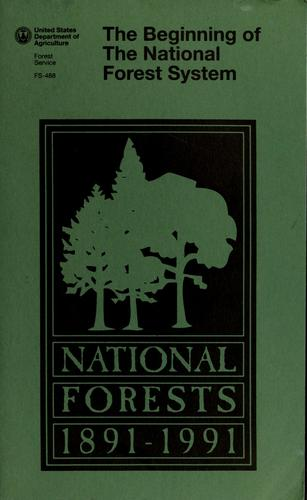 The beginning of the National Forest System