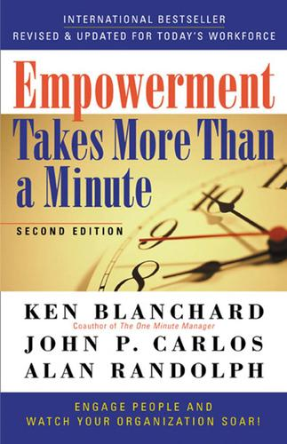 Empowerment Takes More than a Minute by Blanchard Family Partnership