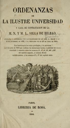 Download Ordenanzas de la ilustre Universidad y Casa de contratacion de la m.n. y m.l. Villa de Bilbao.