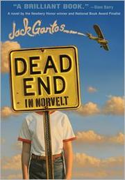 Book Cover: 'Dead End in Norvelt' by Jack Gantos