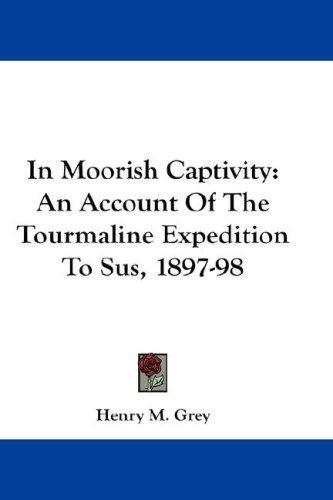 In Moorish Captivity