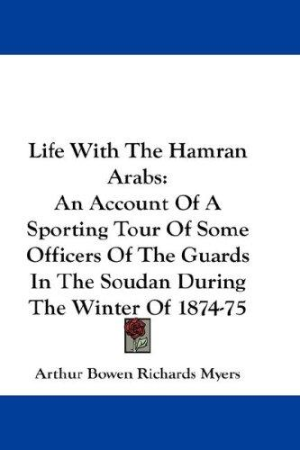 Life With The Hamran Arabs