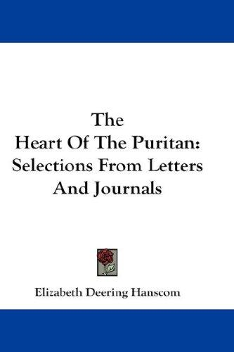 The Heart Of The Puritan