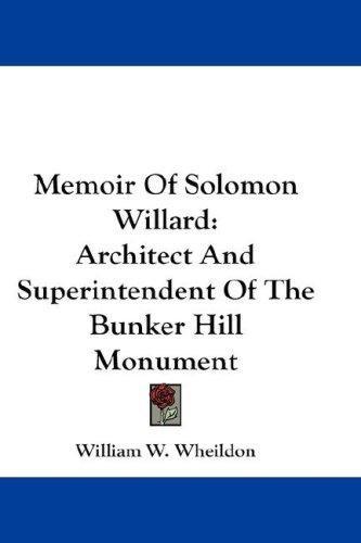 Memoir Of Solomon Willard