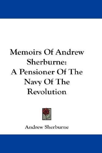 Memoirs Of Andrew Sherburne