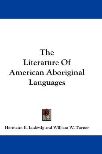 The Literature Of American Aboriginal Languages