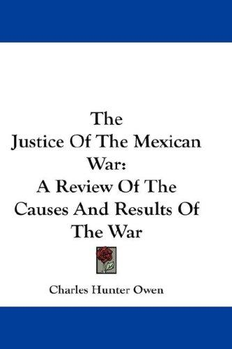 Download The Justice Of The Mexican War