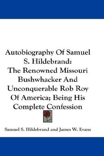 Download Autobiography Of Samuel S. Hildebrand