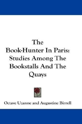 The Book-Hunter In Paris