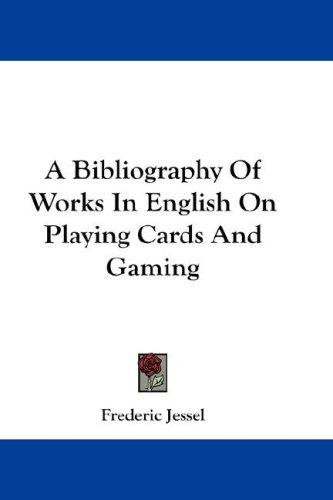 Download A Bibliography Of Works In English On Playing Cards And Gaming
