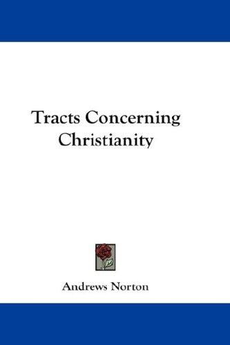 Tracts Concerning Christianity