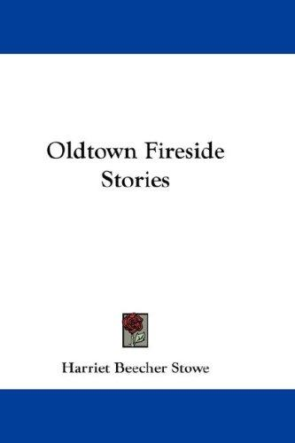 Download Oldtown Fireside Stories