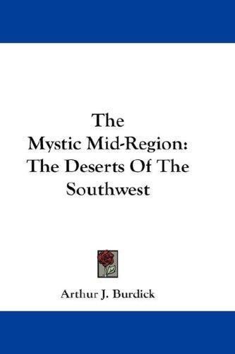The Mystic Mid-Region