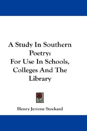 A Study In Southern Poetry